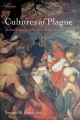 Cultures of Plague Medical thinking at the end of the Renaissance - SAMUEL K. COHN JR