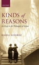 Kinds of Reasons An Essay in the Philosophy of Action - Alvarez