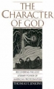 Character of God: Recovering the Lost Literary Power of American Protestantism - Thomas E. Jenkins