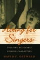 Acting for Singers: Creating Believable Singing Characters - David F. Ostwald