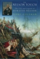 Nelson Touch:The Life and Legend of Horatio Nelson - Terry Coleman