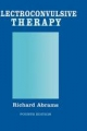 Electroconvulsive Therapy - Richard Abrams