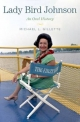 Lady Bird Johnson:An Oral History - Michael L. Gillette