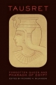 Tausret Forgotten Queen & Pharaoh of Egypt - Richard H. Wilkinson