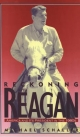 Reckoning with Reagan: America and Its President in the 1980s - Michael Schaller