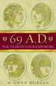 69 AD: The Year of Four Emperors - Gwyn Morgan