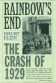 Rainbow's End: The Crash of 1929 - Maury Klein