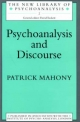 Psychoanalysis and Discourse - Patrick Mahony