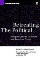 Retreating the Political - Phillippe Lacoue-Labarthe;  Jean-Luc Nancy