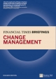 Change Management: Financial Times Briefing - Richard Newton