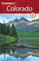 Frommer's Colorado - Don Laine;  Barbara Laine;  Eric Peterson