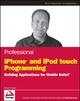 Professional iPhone and iPod touch Programming - Richard Wagner