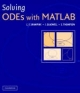 Solving ODEs with MATLAB - L. F. Shampine;  I. Gladwell;  S. Thompson