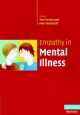 Empathy in Mental Illness - Tom F. D. Farrow;  Tom F. D. Farrow;  Peter W. R. Woodruff