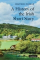 A History of the Irish Short Story - Heather Ingman