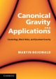 Canonical Gravity and Applications - Martin Bojowald