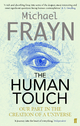 Human Touch - Michael Frayn