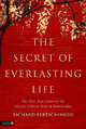 Secret of Everlasting Life - Richard Bertschinger