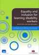 Equality and inclusion for learning disability workers - Rorie Fulton;  Kate Richardson
