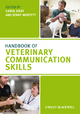 Handbook of Veterinary Communication Skills - Carol Gray;  Jenny Moffett