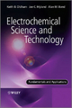 Electrochemical Science and Technology: Fundamentals and Applications - Keith Oldham;  Jan Myland;  Alan Bond