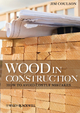 Wood in Construction - Jim Coulson