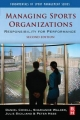 Managing Sports Organizations - Peter Hess;  Julie Siciliano;  Daniel Covell;  Sharianne Walker