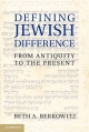 Defining Jewish Difference - Beth A. Berkowitz