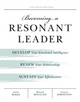 Becoming a Resonant Leader - Annie McKee;  Richard E. Boyatzis;  Fran Johnston