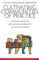 Cultivating Communities of Practice - Etienne Wenger;  Richard A. McDermott;  William Snyder
