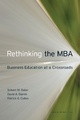 Rethinking the MBA - Srikant Datar;  David A. Garvin;  Patrick G. Cullen