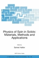 Physics of Spin in Solids: Materials, Methods and Applications - Samed Halilov