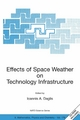 Effects of Space Weather on Technology Infrastructure - Ioannis A. Daglis