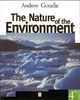 Nature of the Environment - Andrew S. Goudie