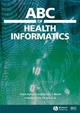 ABC of Health Informatics - Frank Sullivan;  Jeremy Wyatt