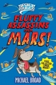 Spacemutts: Fluffy Assassins from Mars! - Michael Broad