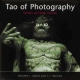 Tao of Photography - Philippe L. Gross;  S. I. Shapiro