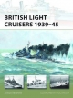 British Light Cruisers 1939 45 - Angus Konstam