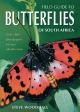 Field Guide to Butterflies of South Africa - Steve Woodhall