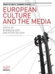 European Culture and the Media - Ib Bondebjerg; Peter Golding