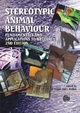 Stereotypic Animal Behaviour - G. Mason; Jeffrey Rushen