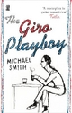 Giro Playboy - Michael Smith
