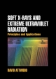 Soft X-Rays and Extreme Ultraviolet Radiation - David Attwood