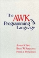 AWK Programming Language - Alfred V. Aho; Brian W. Kernighan; Peter J. Weinberger