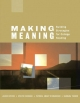 Making Meaning - Janeen Myers; Evelyn Eskridge; Barbara Tucker; Patricia Richardson
