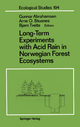 Long-Term Experiments with Acid Rain in Norwegian Forest Ecosystems - Gunnar Abrahamsen