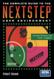 Complete Guide to the NeXTSTEP User Environment - Michael B. Shebanek