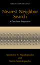 Nearest Neighbor Search - Apostolos N. Papadopoulos; Yannis Manolopoulos