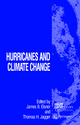 Hurricanes and Climate Change - James B. Elsner; Thomas H. Jagger