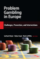 Problem Gambling in Europe - Gerhard Meyer; Tobias Hayer; Mark Griffiths